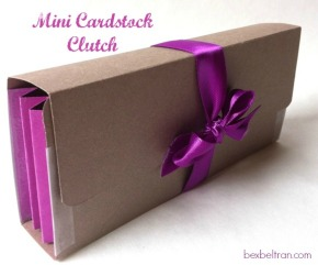Cardstock Clutch- mini me!